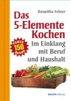 5 Elemente Kochen
